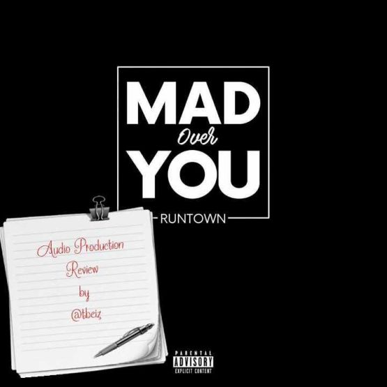 Runtown_Mad over you