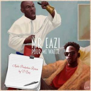 Mr Eazi_Pour Me Water_APR
