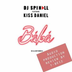 Baba_DJ Splinall X Kiss Daniel_APR